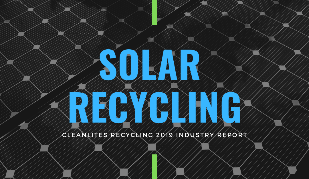 2019 solar recycling industry outlook