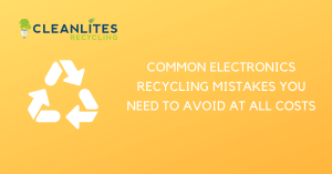 avoid making these electronics recycling mistakes