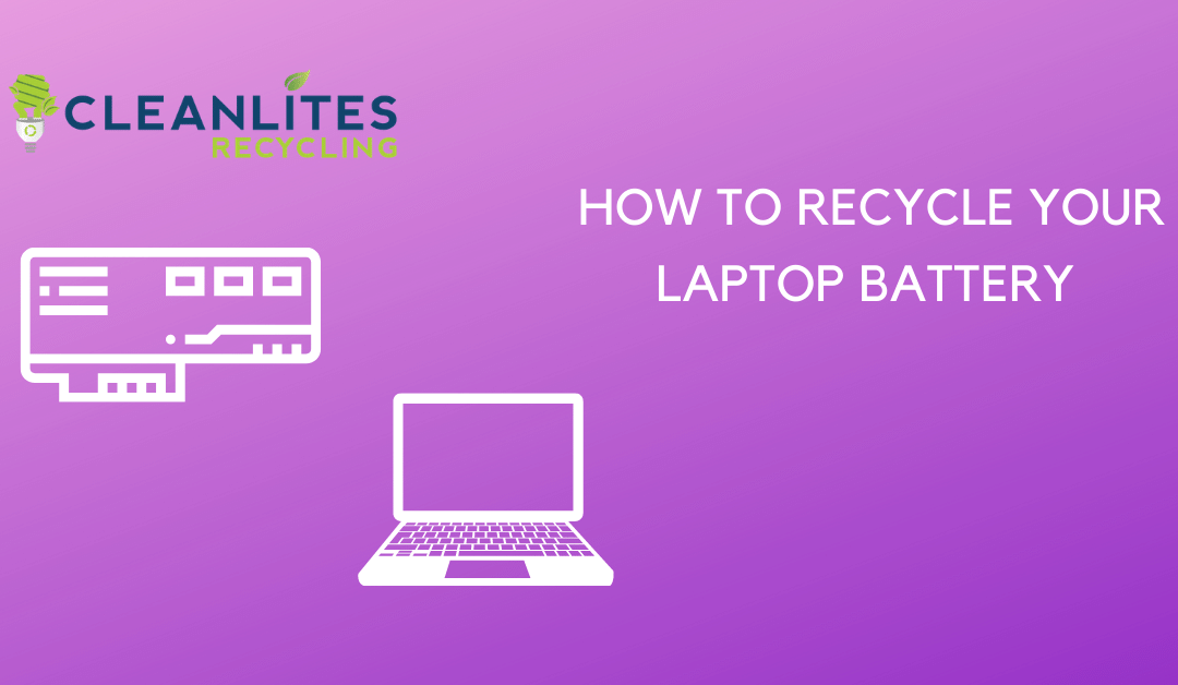 how to recycle your laptop battery safely