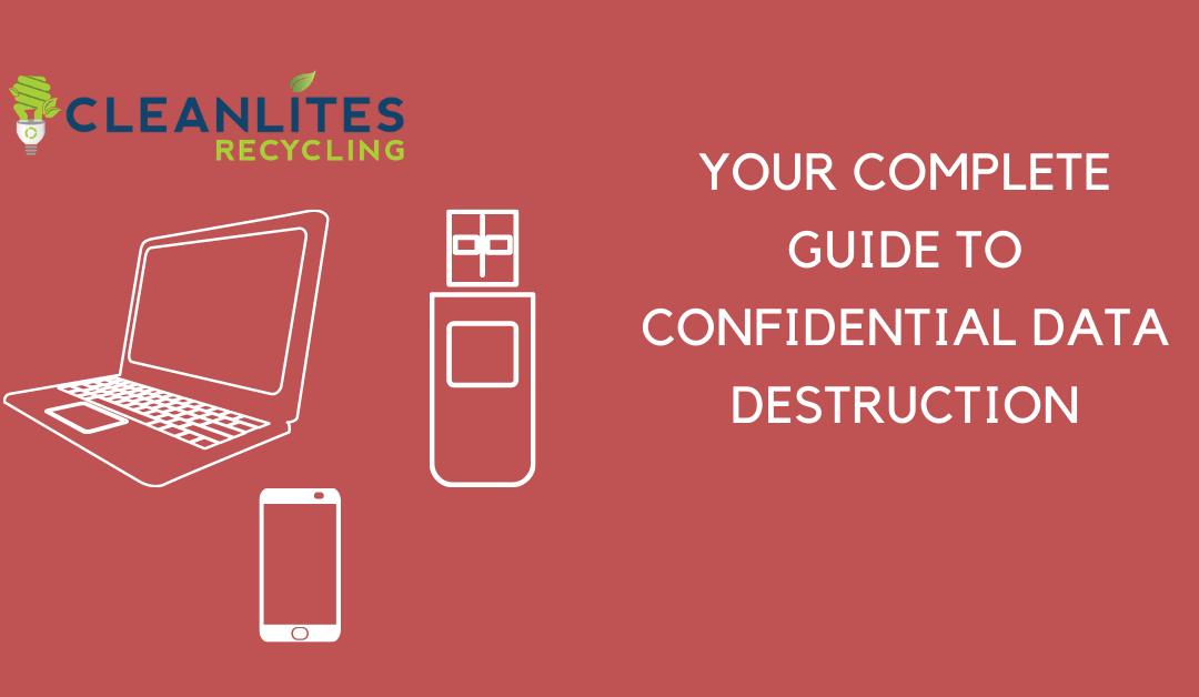 a complete guide to confidential data destruciton