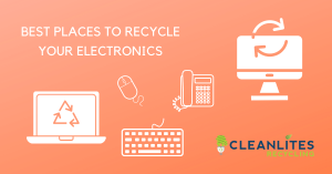 best places for reputable electronics recycling